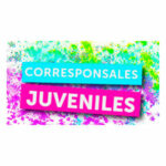 CORRESPONSALES JUVENILES